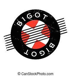 Bigot rubber stamp. Grunge design with dust scratches....