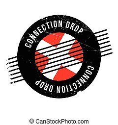Connection Drop rubber stamp. Grunge design with dust...