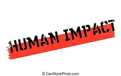 Human Impact rubber stamp. Grunge design with dust...