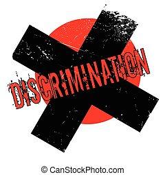 Discrimination rubber stamp. Grunge design with dust...