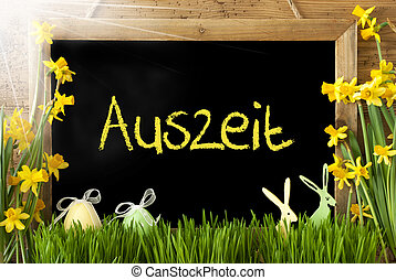 Sunny Narcissus, Easter Egg, Bunny, Auszeit Means Downtime -...