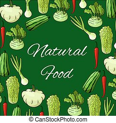 Natural food poster of vector vegetables - Veggies poster of...