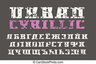Cyrillic serif font in urban style with shabby texture....