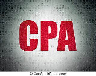Business concept: CPA on Digital Data Paper background -...