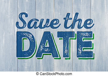 Blue wooden wall with the inscription Save the date
