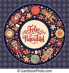 Feliz navidad. Xmas card on Spanish language. Warm wishes...