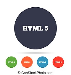 HTML5 sign icon. New Markup language symbol. Round colourful...