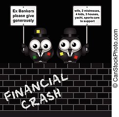 Poor Bankers - Comical threadbare poor bankers begging for...