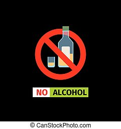 No Alcohol sign - Vector forbidding sign on the black...