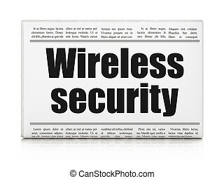 Protection concept: newspaper headline Wireless Security