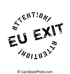 EU Exit rubber stamp. Grunge design with dust scratches....