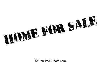 Home For Sale rubber stamp. Grunge design with dust...