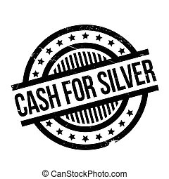 Cash For Silver rubber stamp. Grunge design with dust...
