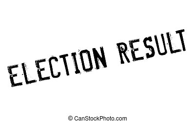 Election Result rubber stamp. Grunge design with dust...