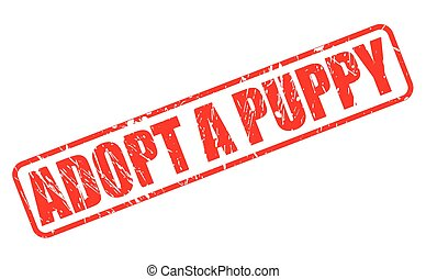 ADOPT A PUPPY red stamp text on white
