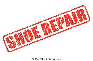 SHOE REPAIR red stamp text on white