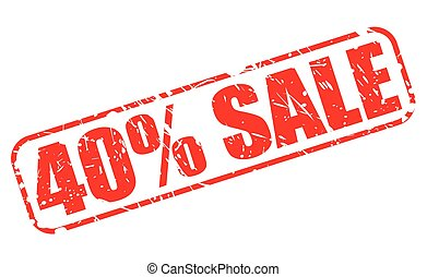 40 PERCENT SALE red stamp text