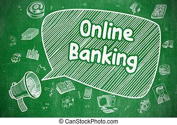 Online Banking - Doodle Illustration on Green Chalkboard.