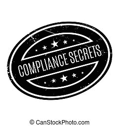 Compliance Secrets rubber stamp. Grunge design with dust...