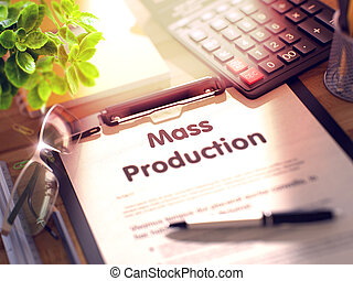 Mass Production Concept on Clipboard. 3D. - Desk with Office...