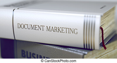 Book Title on the Spine - Document Marketing. 3D. - Document...