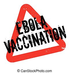 Ebola Vaccination rubber stamp. Grunge design with dust...