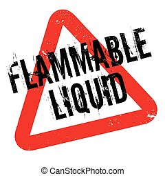 Flammable Liquid rubber stamp. Grunge design with dust...