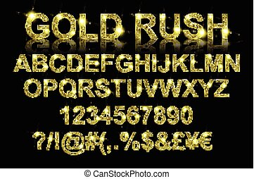 Gold rush. Gold alphabetic fonts and numbers on a black...