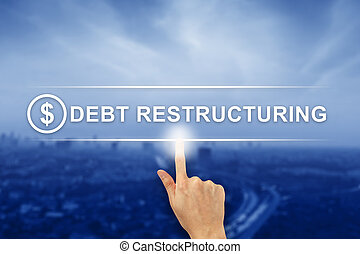 hand clicking Debt restructuring button on touch screen -...