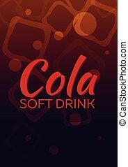 Cola poster. Soft drink. Vector flat illustration. - Cola...