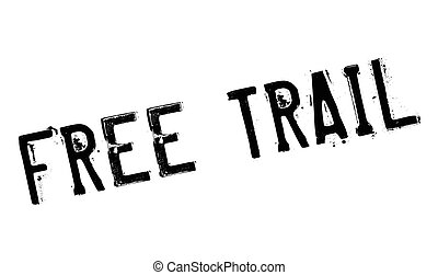 Free Trail rubber stamp. Grunge design with dust scratches....