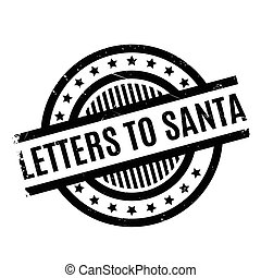 Letters To Santa rubber stamp. Grunge design with dust...