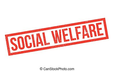 Social Welfare rubber stamp. Grunge design with dust...
