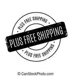 Plus Free Shipping rubber stamp. Grunge design with dust...