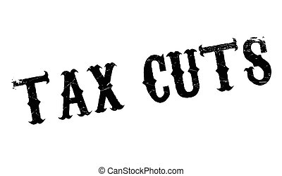 Tax Cuts rubber stamp