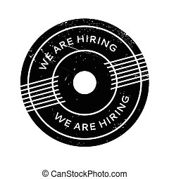 We Are Hiring rubber stamp. Grunge design with dust...