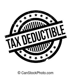 Tax Deductible rubber stamp. Grunge design with dust...