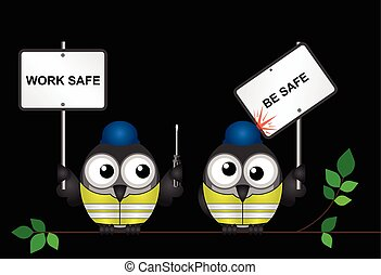 Work safe be safe - Comical construction workers with health...