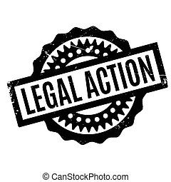 Legal Action rubber stamp. Grunge design with dust...