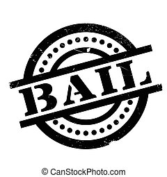 Bail rubber stamp. Grunge design with dust scratches....