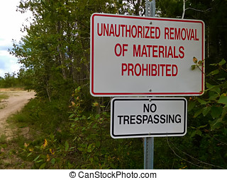 No UnAuthorized Removal of Materials Sign