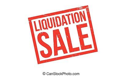 Liquidation Sale rubber stamp. Grunge design with dust...