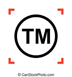 Trade mark sign. Black icon in focus corners on white...