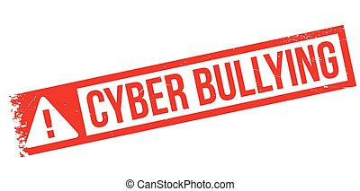 Cyber Bullying rubber stamp. Grunge design with dust...