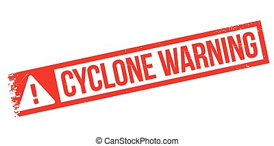 Cyclone Warning rubber stamp. Grunge design with dust...