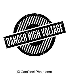 Danger High Voltage rubber stamp. Grunge design with dust...