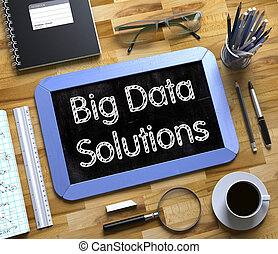 Small Chalkboard with Big Data Solutions Concept. 3D. - Big...