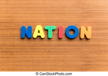 nation colorful word - nation colorful word on the wooden...