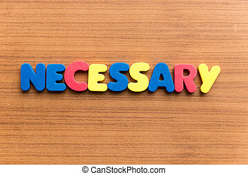 necessary colorful word - necessary colorful word on the...