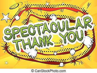 Spectacular Thank You - Comic book style word.